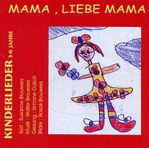 Mama, liebe Mama